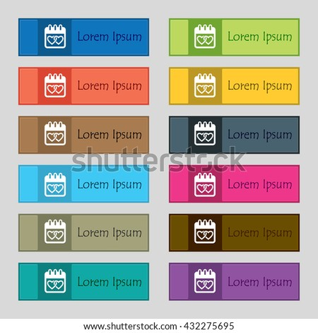 Calendar, heart, Valentines day, February 14, Love icon sign. Set of twelve rectangular, colorful, beautiful, high-quality buttons for the site. Vector illustration - stock vector