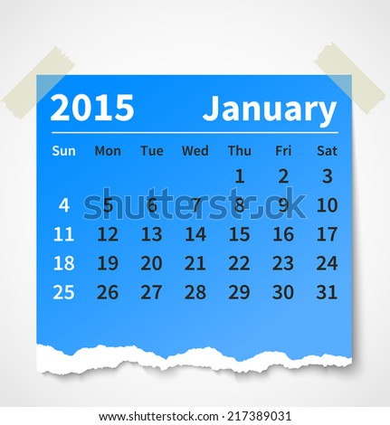 Calendar january 2015 colorful torn paper. Vector illustration - stock vector