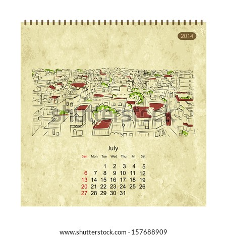 Calendar 2014, july. Streets of the city, sketch for your design - stock vector