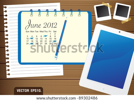 Calendar 2012 June on paper blue Notebook.  With Fictitious touch tablet PC and photo frame. on brown wood background. Vector template for design work - stock vector