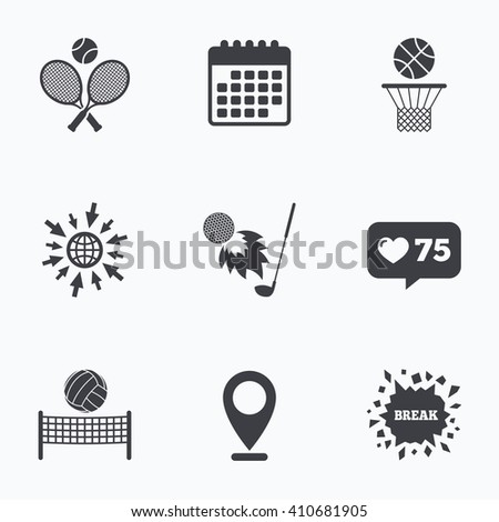 Calendar, like counter and go to web icons. Tennis rackets with ball. Basketball basket. Volleyball net with ball. Golf fireball sign. Sport icons. Location pointer. - stock vector