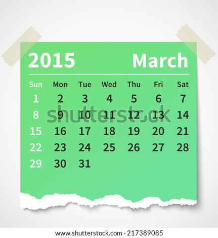 Calendar march 2015 colorful torn paper. Vector illustration - stock vector