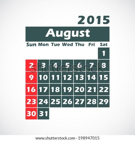 calendar on 2015 year.August. vector illustration. - stock vector