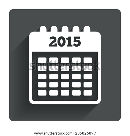 Calendar sign icon. Date or event reminder symbol. 2015 year. Gray flat square button with shadow. Modern UI website navigation. Vector - stock vector