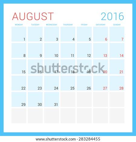 Calendar 2016. Vector Flat Design Template. August. Week Starts Monday - stock vector