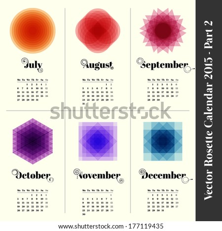 Calendar 2015 with colorful rosettes, 6 months, part 2 - stock vector