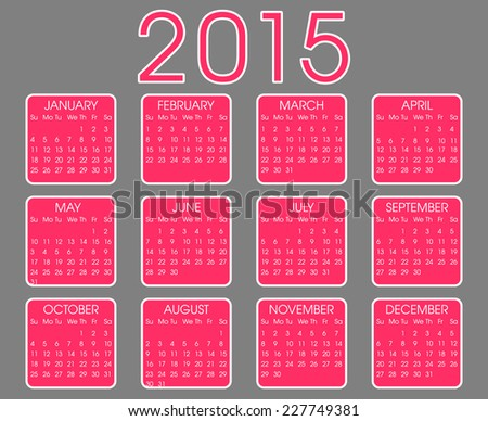 Calendar Year  2015 Vector . Pink and White Square on Grey Background