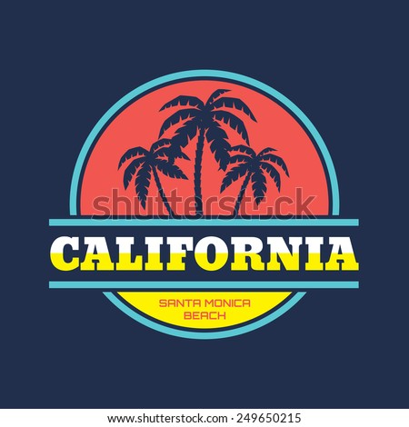 California - Santa Monica beach - vector illustration concept in vintage graphic style for t-shirt and other print production. Palms and sun vector illustration. Design elements.  - stock vector