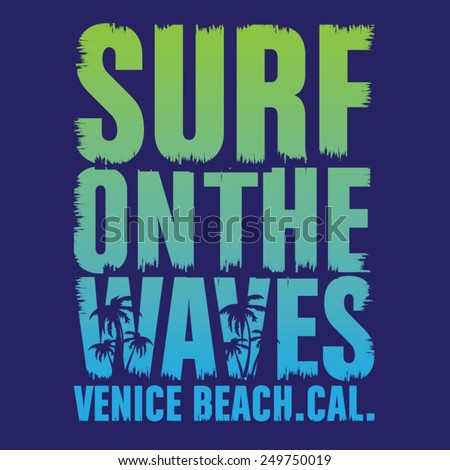 California surf typography, t-shirt graphics, vectors - stock vector