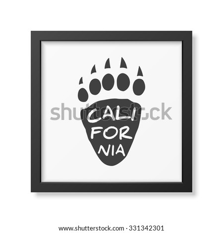 California -  typographical Background in realistic square black frame on white background. Vector EPS10 illustration.  - stock vector