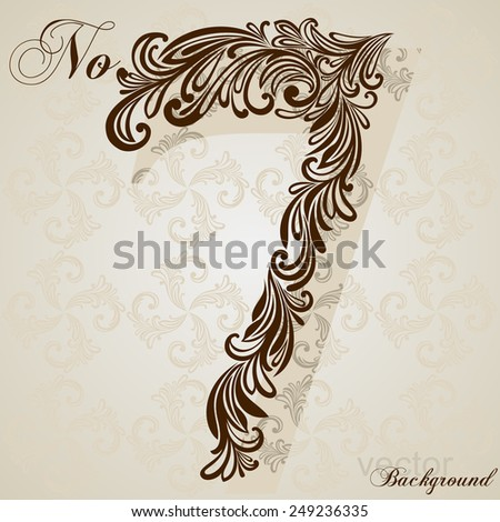 Calligraphic Font. Number Seven. Vector Design Background. Swirl Style Illustration. - stock vector