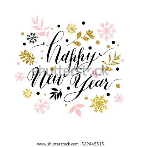 Calligraphic happy new year  with snowflakes. Hand drawn style post card.