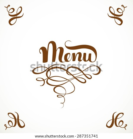 Calligraphic inscription menu with elegant flourishes isolated on a white background - stock vector
