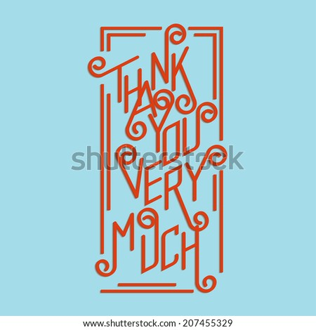 Calligraphic inscription thank you very much inscribed in a rectangular shape on a light background - stock vector