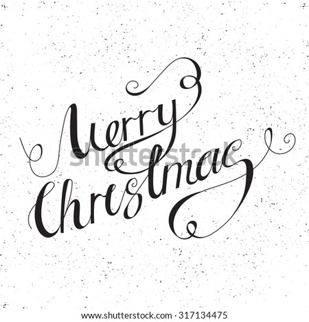 Calligraphic  Merry Christmas lettering. Vector illustration.Creative design element for Christmas  card. - stock vector