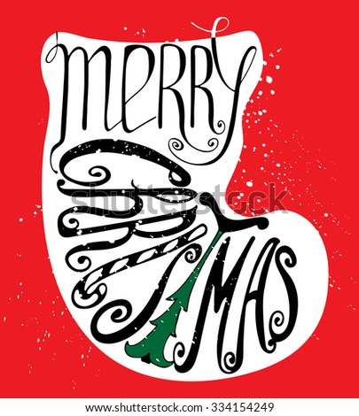 Calligraphic Merry Christmas lettering. Vector illustration. Merry Christmas retro postcard. Quote isolated on the silhouette of a Christmas sock.