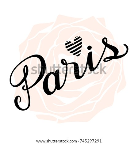 Calligraphy City Name Paris Hand Written Lettering Line Art Vintage Drawing With Heart