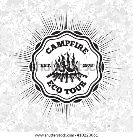 Campfire eco tour label with flaming fire on grunge background. Vector - stock vector