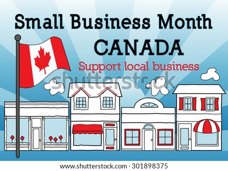 Canada, October is Small Business Month, Maple Leaf Canadian Flag, downtown main street stores and shops, blue ray background. EPS8 compatible. - stock vector