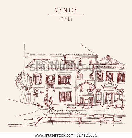 Canal bank in Venice, Italy, Europe. Vector hand drawing. Vintage freehand engraved illustration with hand drawn title words. Retro style postcard greeting card template in vintage colors