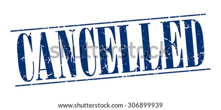 cancelled blue grunge vintage stamp isolated on white background - stock vector