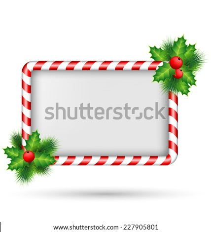 Candy cane frame with holly sprigs isolated on white background - stock vector