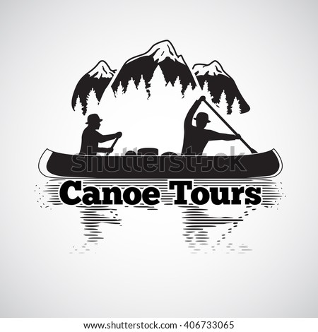 Canoe tours label. Two man in a canoe boat, with reflection in the river, with mountains and forest landscape. Vector