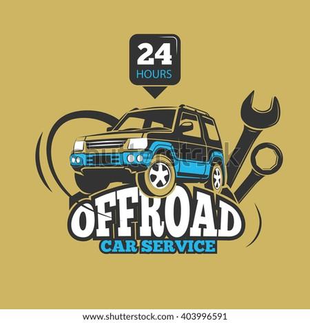 Car service and automotive repair vector concept. Service off road suv car, transport service car, badge service automobile illustration - stock vector