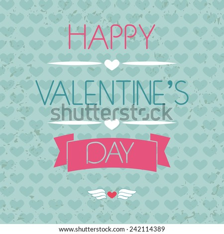 Card for Valentine's Day. Typography. Grunge effect. vector illustration - stock vector