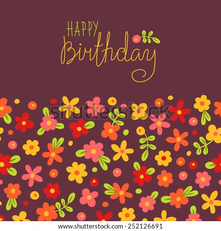 Card Happy Birthday with cute flowers. Vector illustration. - stock vector