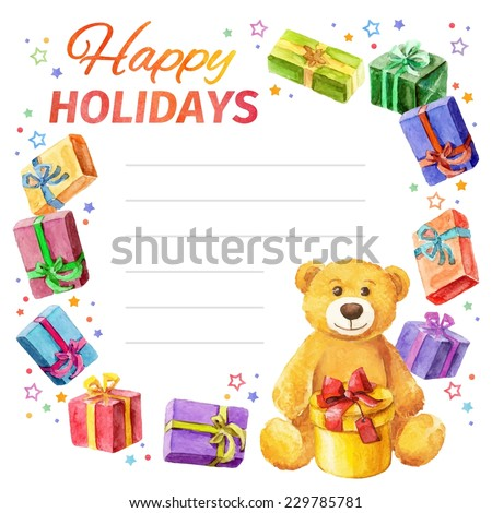 Card Happy holidays. frame of gifts and Teddy Bear. watercolor. Vector  - stock vector