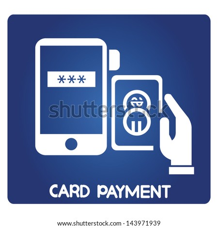 card payment, mobile phone, smart phone payment, online payment - stock vector