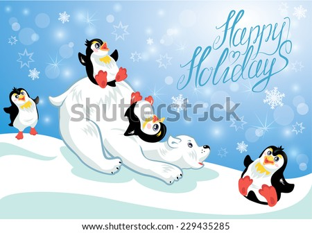 Card with funny penguins and polar bear on blue snow background, cartoons for winter, Christmas or New Year design. Hand written text Happy Holidays.  - stock vector