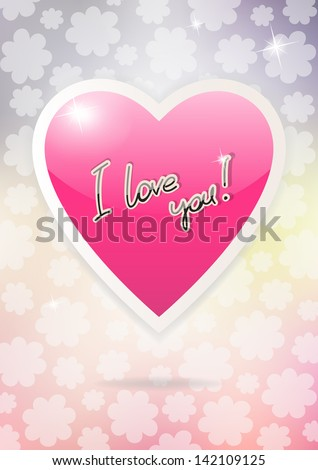 Card with heart and inscription I love you. Vector version. - stock vector