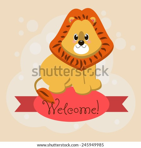 Card with the inscription on the tape Welcome and animals lion for your business. - stock vector