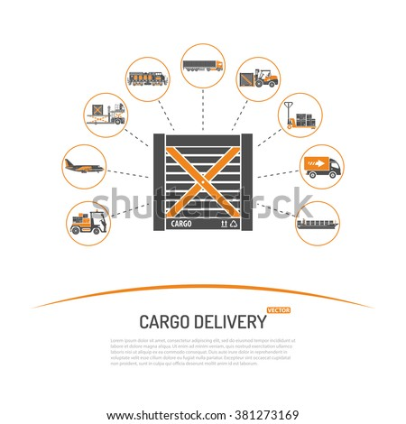 Cargo Delivery Concept with Icon Set such as Plane, Truck, Ship for Brochure, Web Site and Printing Advertising. isolated vector illustration  - stock vector