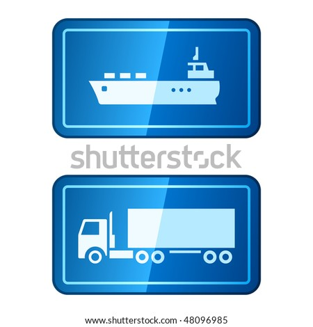 Cargo transportation. Vector icons of ship and truck on blue glossy buttons