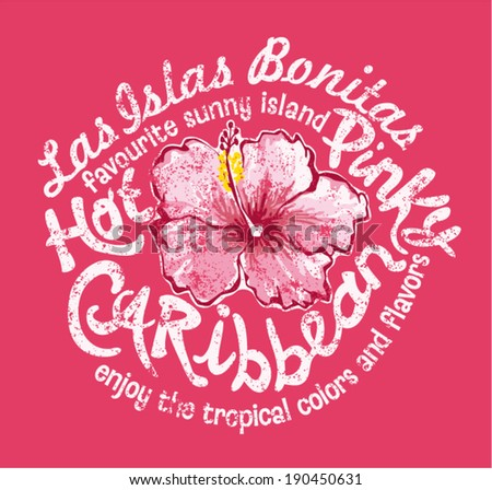 Caribbean island with hibiscus - Vector vintage print for girl t-shirt in custom colors - grunge effect in separate layer - stock vector