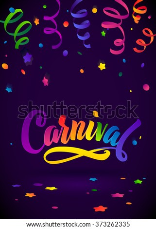 Carnival Calligraphy Inscription Rainbow Colors Poster. Celebration festive Illustration on Mysterious Violet  Confetti and Serpentine Background  - stock vector