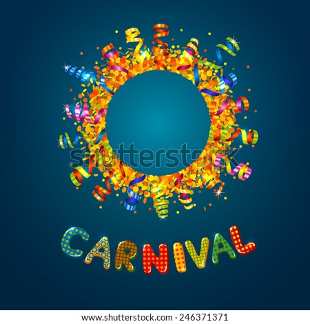 Carnival card with confetti and serpentine round frame - stock vector