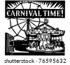 Carnival Time - Retro Ad Art Banner - stock vector