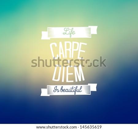 Carpe diem typography - blurred background - stock vector