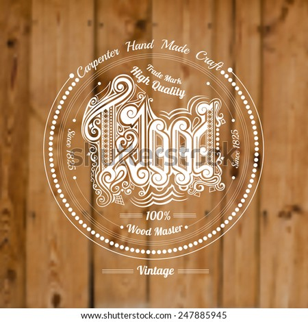 carpenter craft style background with type label wood middle on old plank blur photo - stock vector