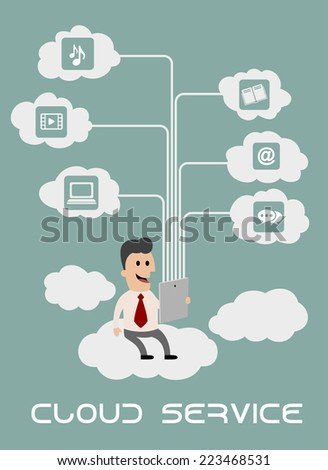 Cartoon businessman enjoying cloud computing with tablet connected to laptop sharing various apps and files stored in the virtual cloud online with text Cloud Service. Flat infographic style - stock vector