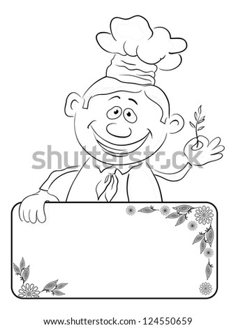 Cartoon cook - chef with blank banner for your text holding a sprig of spices, black contour on white background. Vector