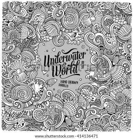 Cartoon hand-drawn doodles on the subject of Underwater life frame border. Line art detailed, with lots of objects vector background - stock vector