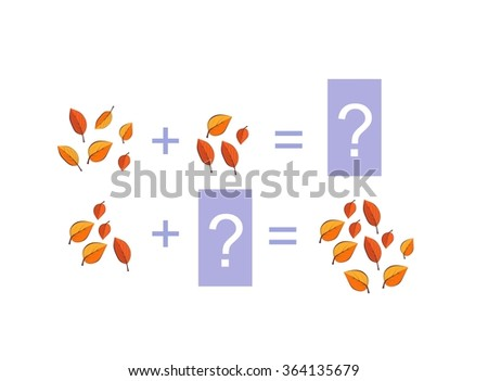 Cartoon illustration of mathematical addition. Examples with colorful autumn leaves. Educational game for children. - stock vector