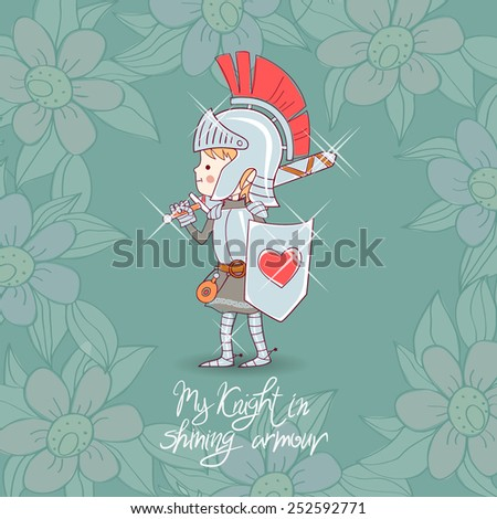 Cartoon knight boy, My knight in shining armor greeting card - stock vector