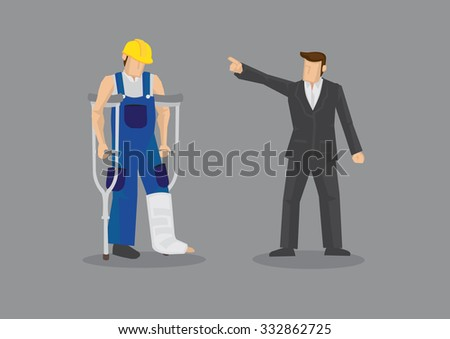Cartoon man as employer pointing at dejected manual worker with crutch and leg cast. Vector illustration for concept on discrimination against injured worker isolated on grey background. - stock vector