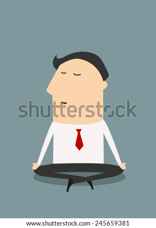 Cartoon meditating businessman sitting in yoga lotus position relaxing during hard workday, flat style - stock vector